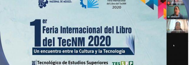 """TecNM Campus Frontera Comalapa participa en la """"1er. Feria Internacional del Libro del TecNM 2020""""."""