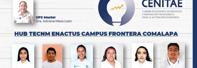 Se Integra HUB TecNM ENACTUS campus Frontera Comalapa